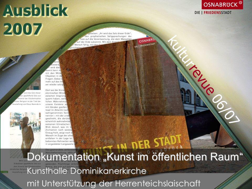 Ausblick 2007 kulturrevue 06/07