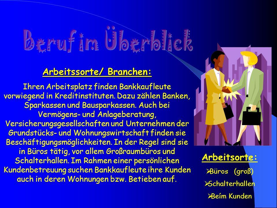 Arbeitssorte/ Branchen: