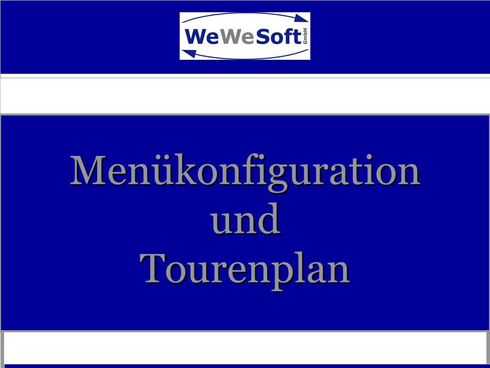Menükonfiguration und Tourenplan