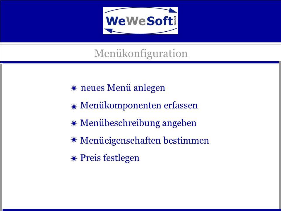 Menükonfiguration neues Menü anlegen Menükomponenten erfassen