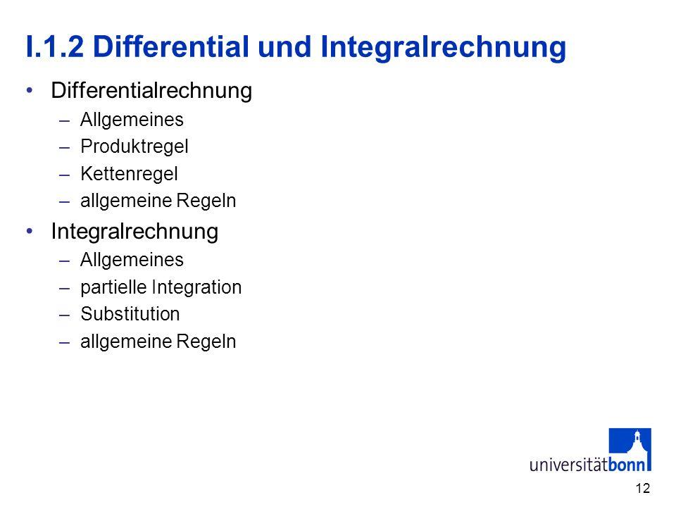 I.1.2 Differential und Integralrechnung
