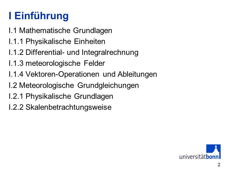 I Einführung I.1 Mathematische Grundlagen