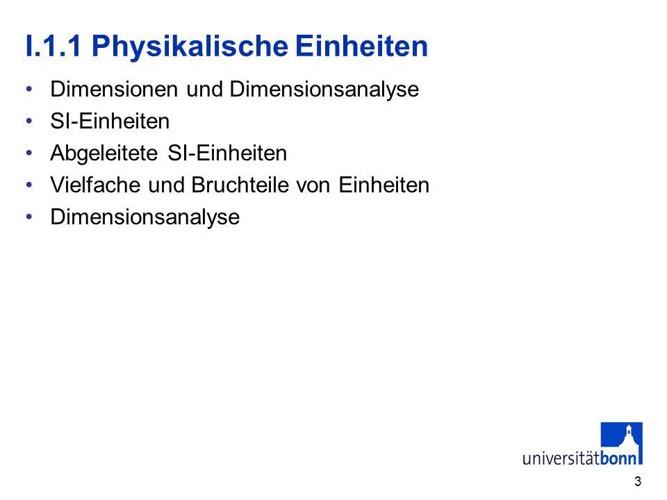 I.1.1 Physikalische Einheiten