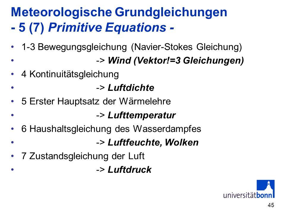 Meteorologische Grundgleichungen - 5 (7) Primitive Equations -