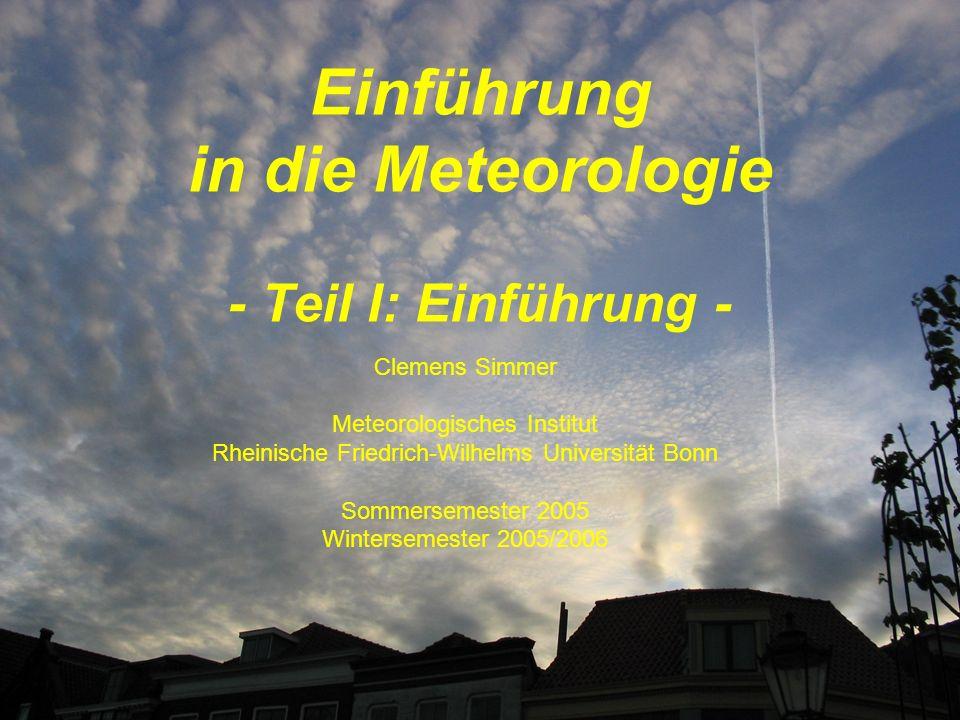 Einführung in die Meteorologie - Teil I: Einführung -