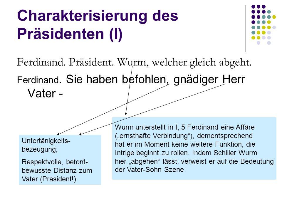 Charakterisierung des Präsidenten (I)