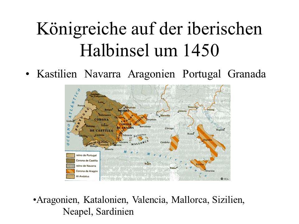 Königreiche auf der iberischen Halbinsel um 1450