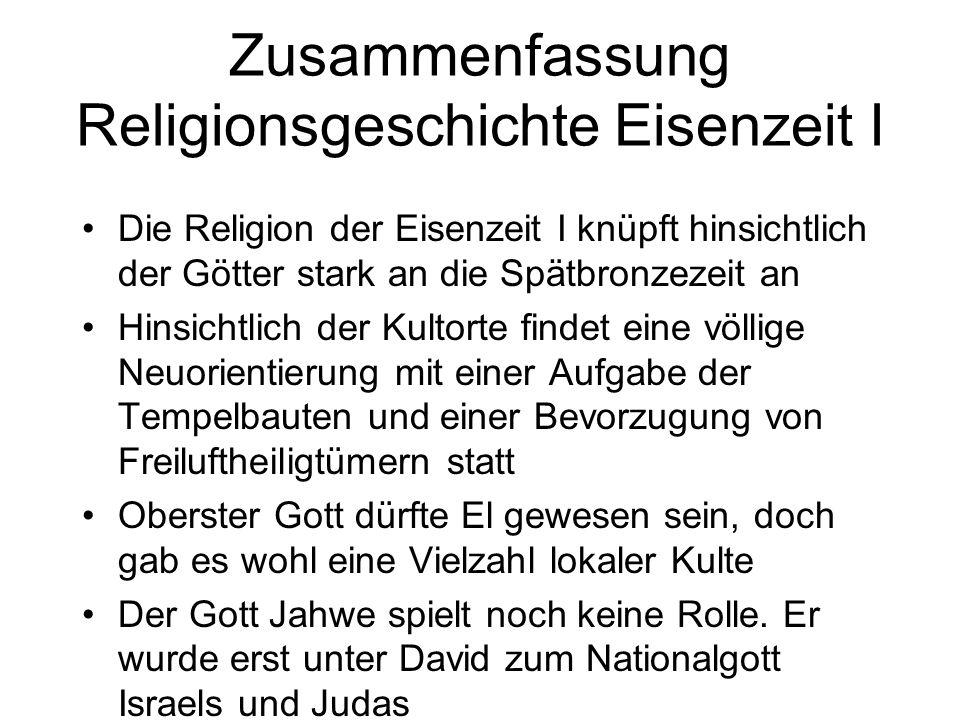 Zusammenfassung Religionsgeschichte Eisenzeit I