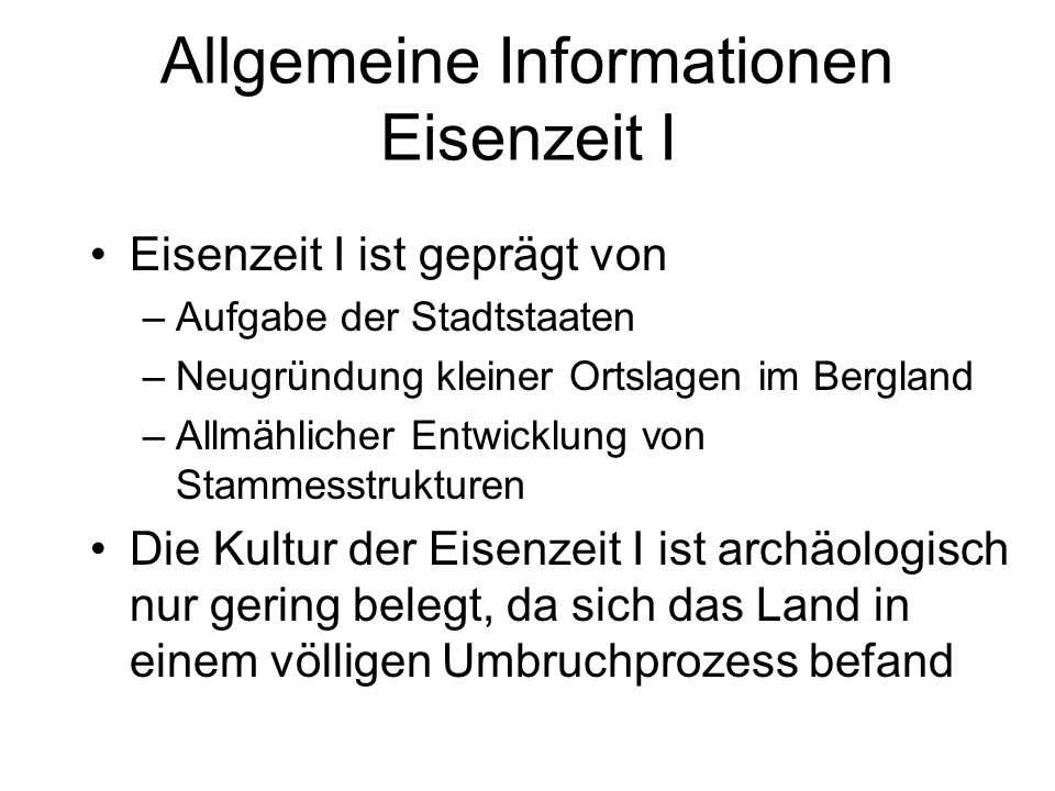 Allgemeine Informationen Eisenzeit I