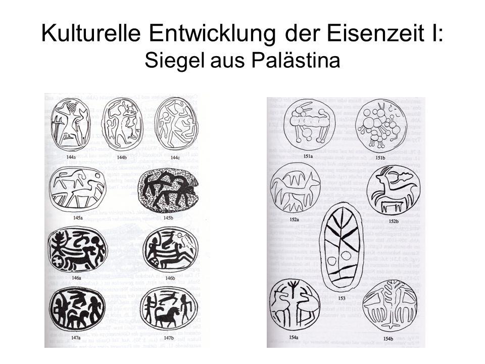 Kulturelle Entwicklung der Eisenzeit I: Siegel aus Palästina