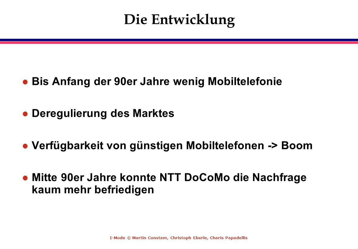 Die Entwicklung Bis Anfang der 90er Jahre wenig Mobiltelefonie