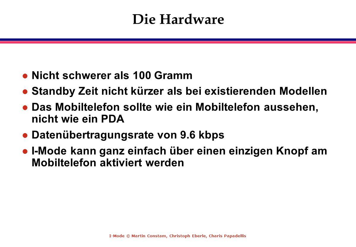 Die Hardware Nicht schwerer als 100 Gramm