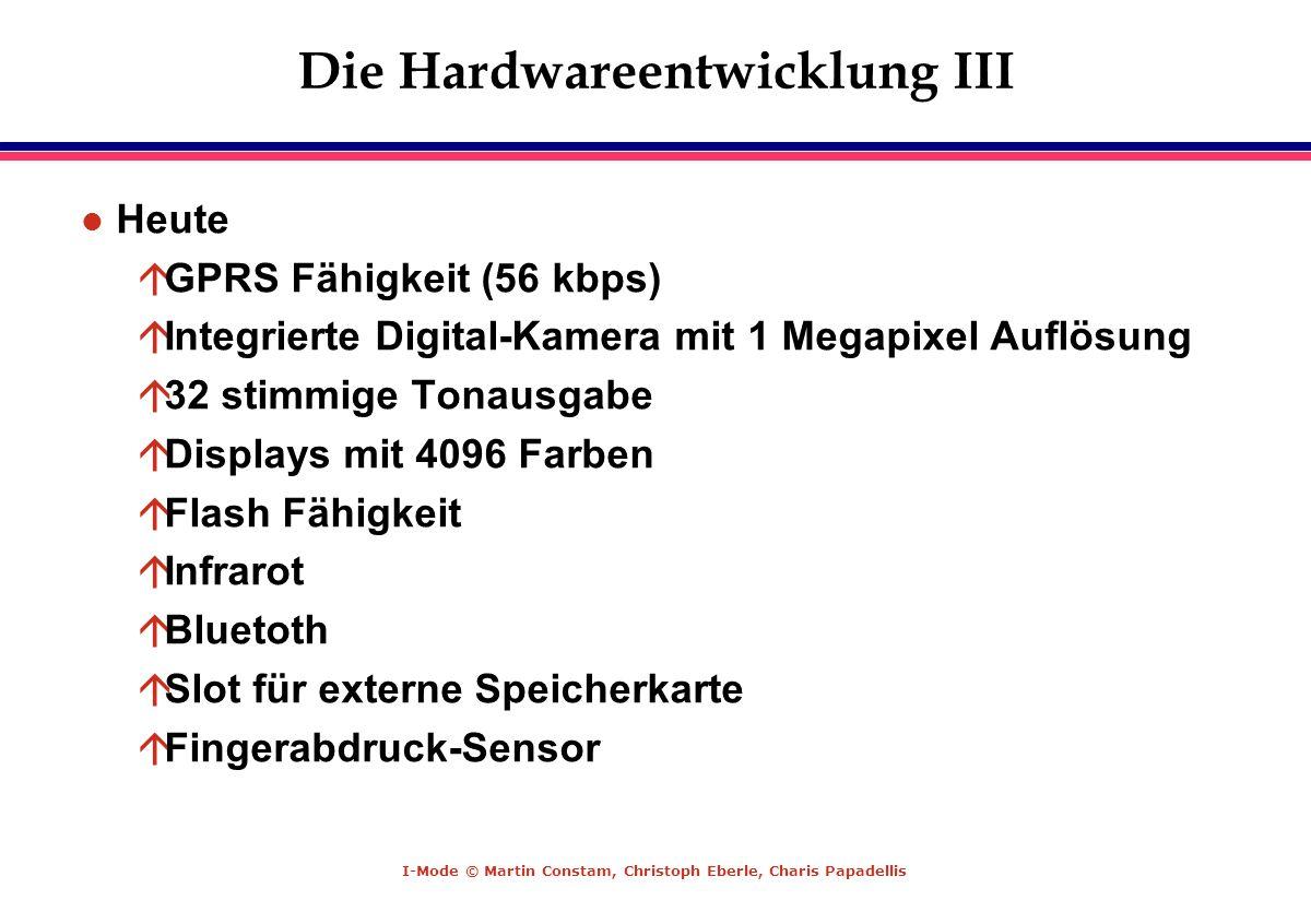 Die Hardwareentwicklung III