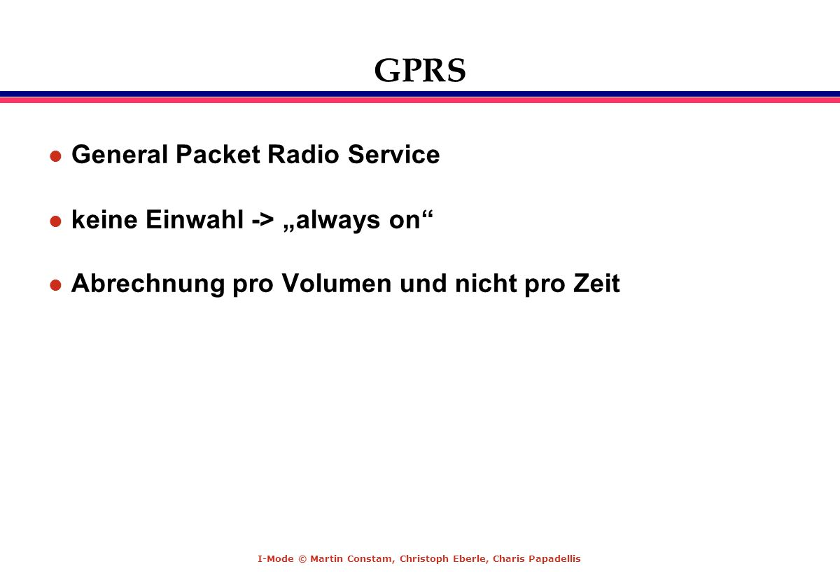 "GPRS General Packet Radio Service keine Einwahl -> ""always on"