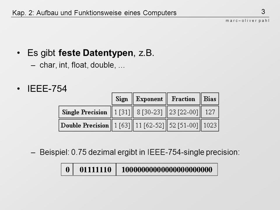 Kap. 2: Aufbau und Funktionsweise eines Computers