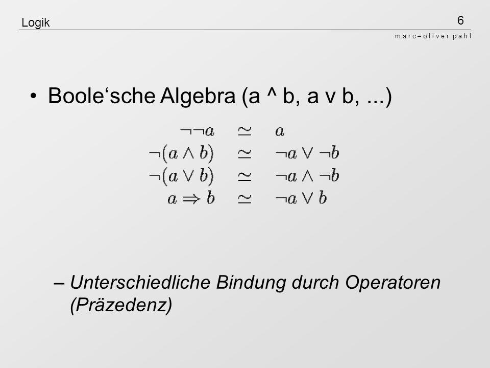 Boole'sche Algebra (a ^ b, a v b, ...)