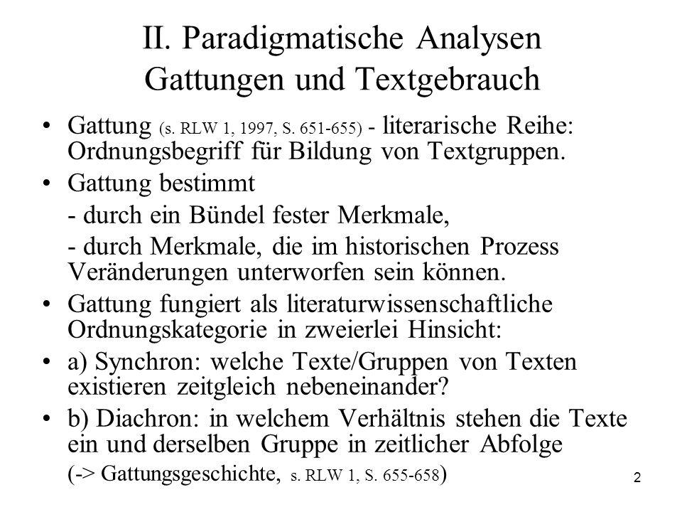 II. Paradigmatische Analysen Gattungen und Textgebrauch