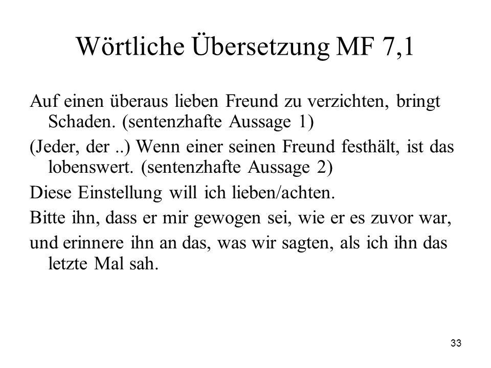Wörtliche Übersetzung MF 7,1