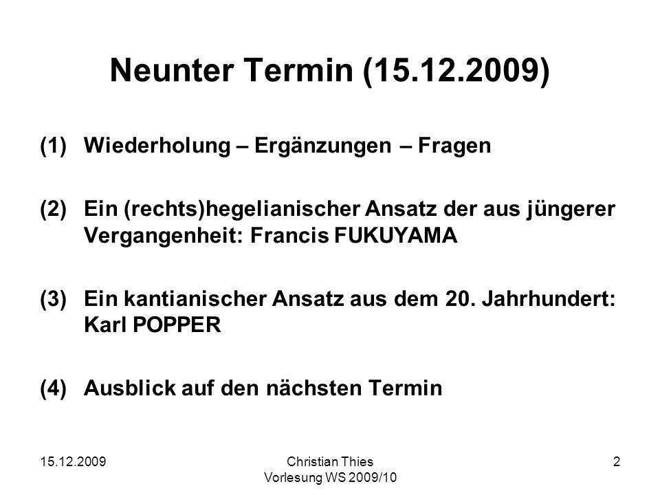 Neunter Termin (15.12.2009) Wiederholung – Ergänzungen – Fragen