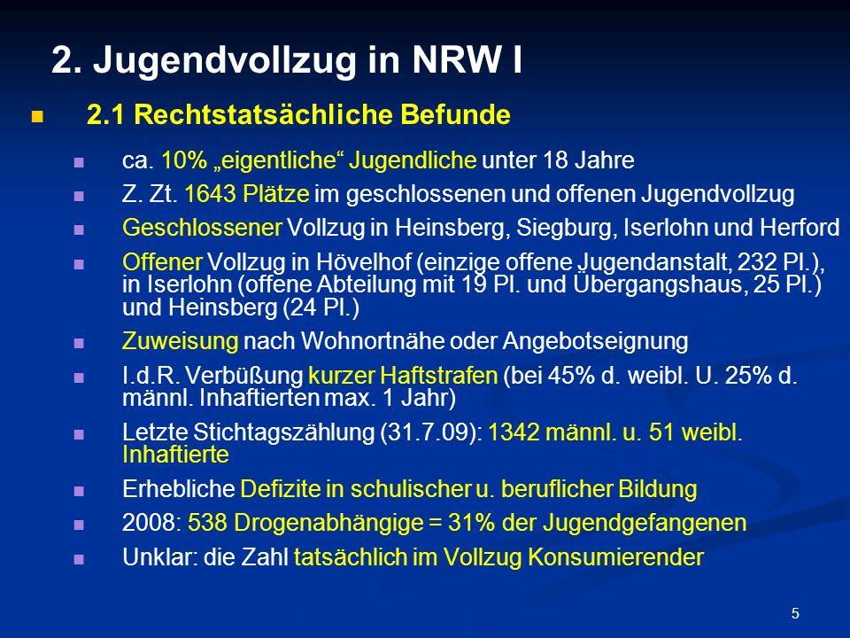 2. Jugendvollzug in NRW I 2.1 Rechtstatsächliche Befunde