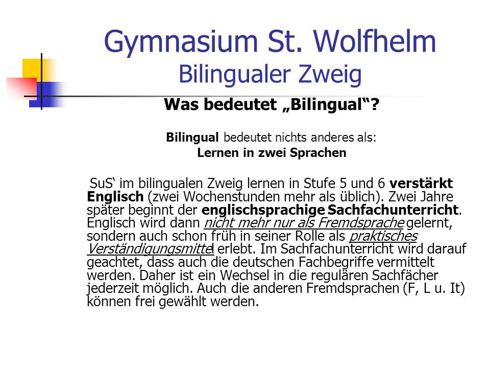 Gymnasium St. Wolfhelm Bilingualer Zweig