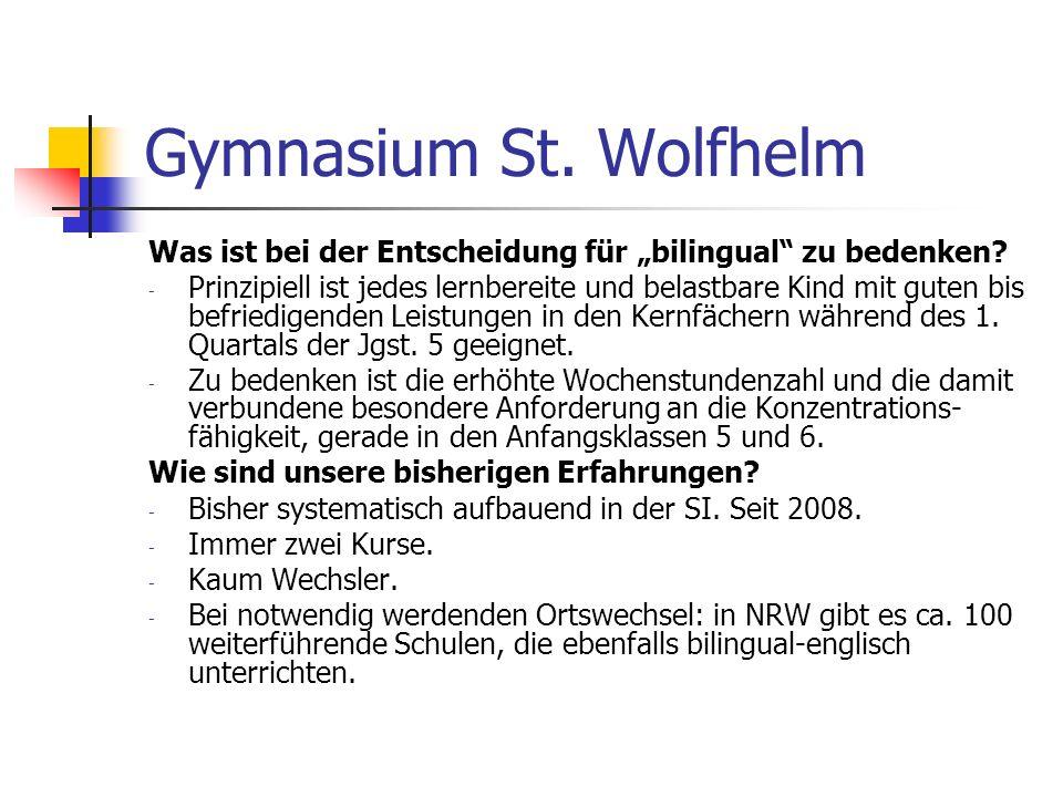 """Gymnasium St. Wolfhelm Was ist bei der Entscheidung für """"bilingual zu bedenken"""