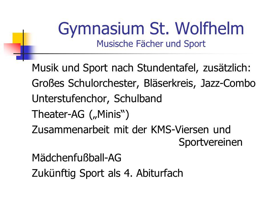 Gymnasium St. Wolfhelm Musische Fächer und Sport