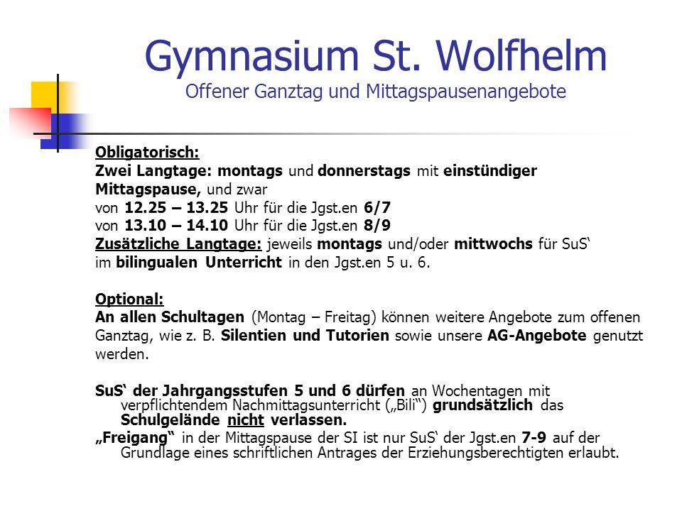 Gymnasium St. Wolfhelm Offener Ganztag und Mittagspausenangebote