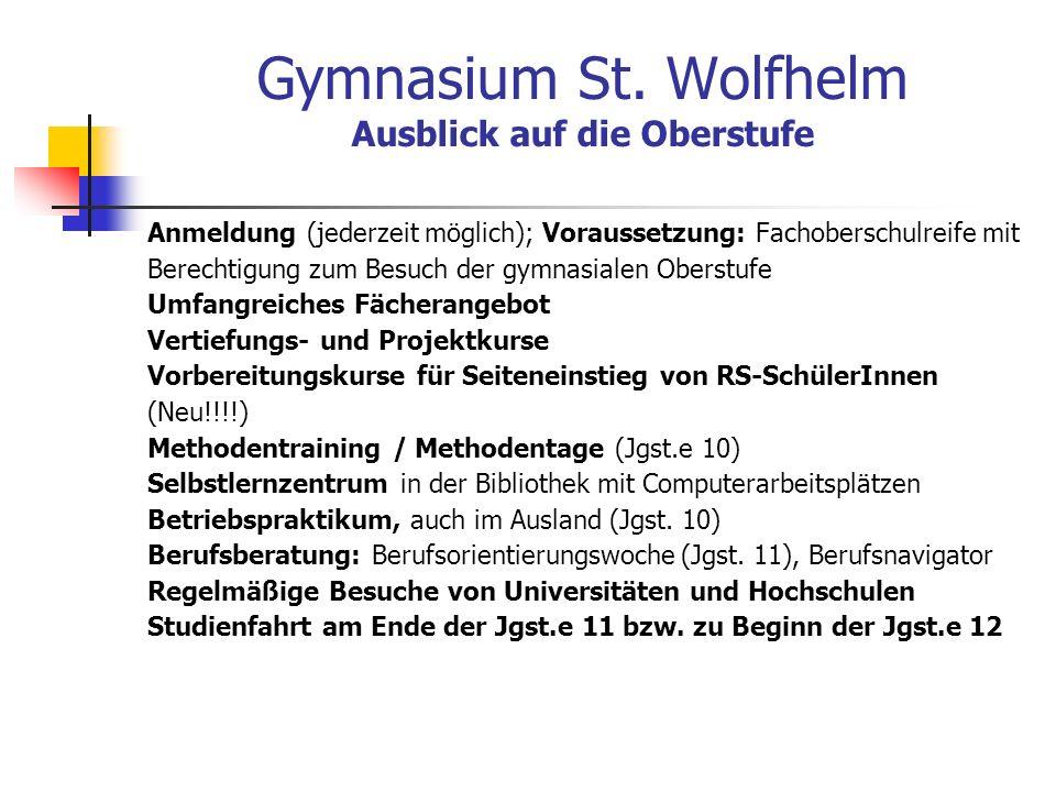Gymnasium St. Wolfhelm Ausblick auf die Oberstufe