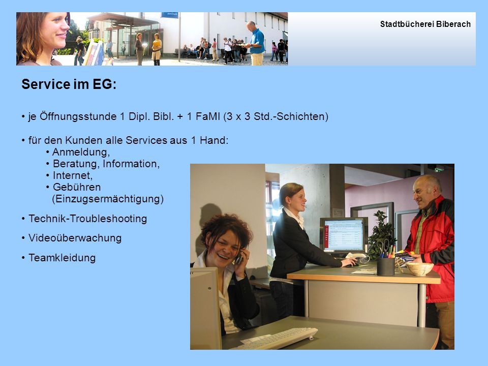 Service im EG Service im EG: