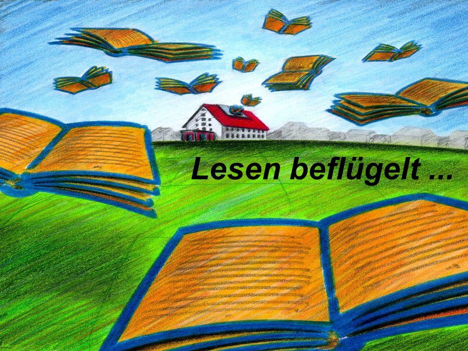 Lesen beflügelt ...