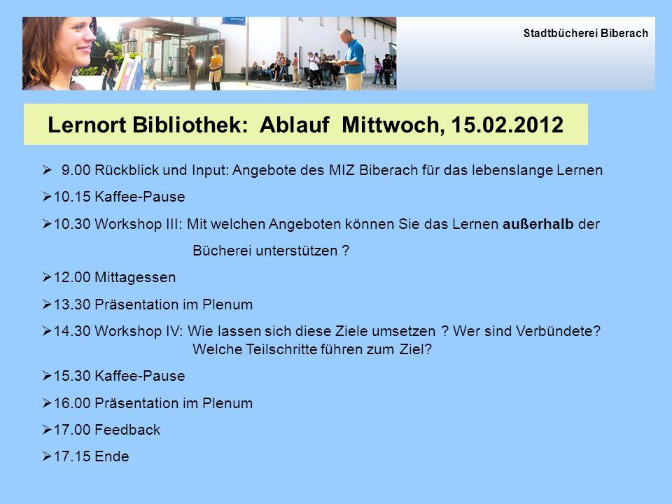 Lernort Bibliothek: Ablauf Mittwoch, 15.02.2012