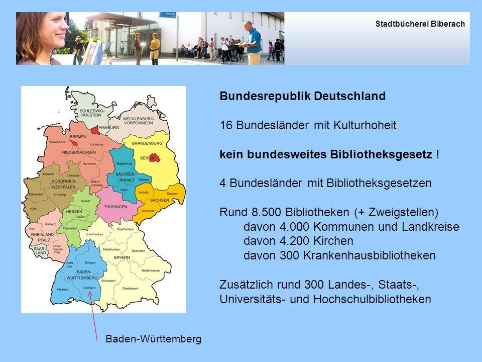 Bundesrepublik Deutschland 16 Bundesländer mit Kulturhoheit