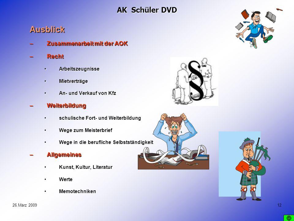 Ausblick AK Schüler DVD Zusammenarbeit mit der AOK Recht Weiterbildung