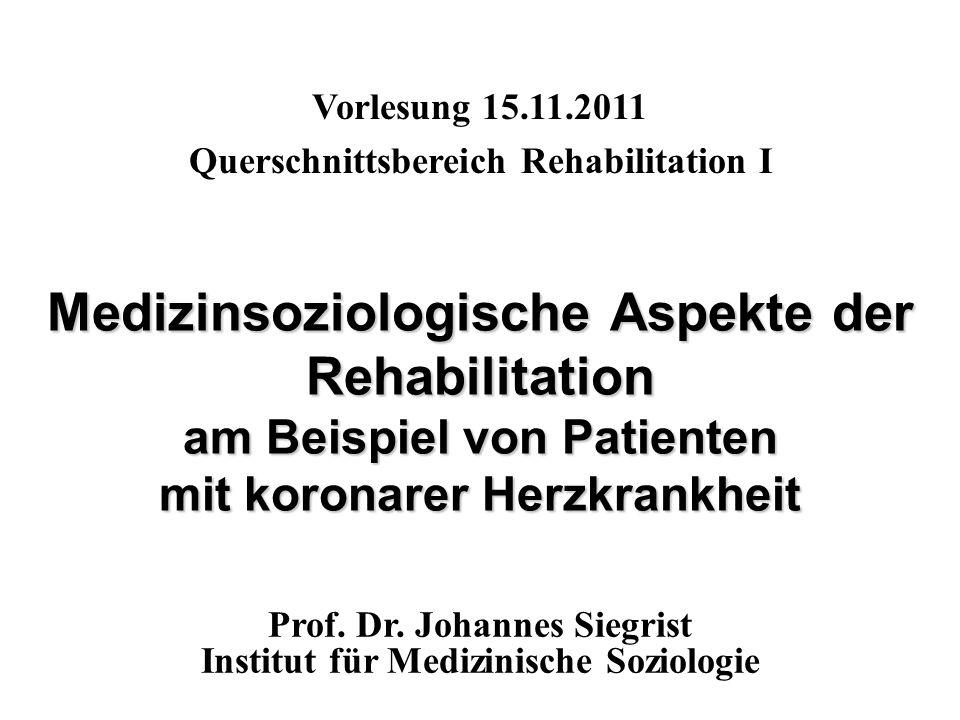 Vorlesung 15.11.2011 Querschnittsbereich Rehabilitation I.