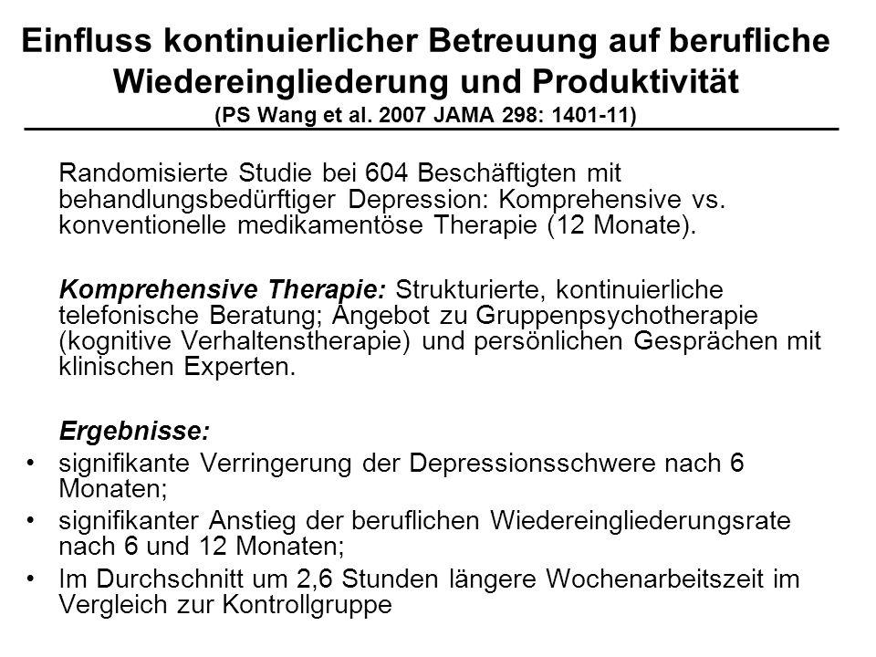 Einfluss kontinuierlicher Betreuung auf berufliche Wiedereingliederung und Produktivität (PS Wang et al. 2007 JAMA 298: 1401-11)