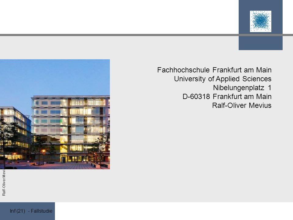 Fachhochschule Frankfurt am Main University of Applied Sciences Nibelungenplatz 1 D-60318 Frankfurt am Main