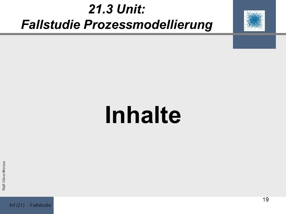 21.3 Unit: Fallstudie Prozessmodellierung