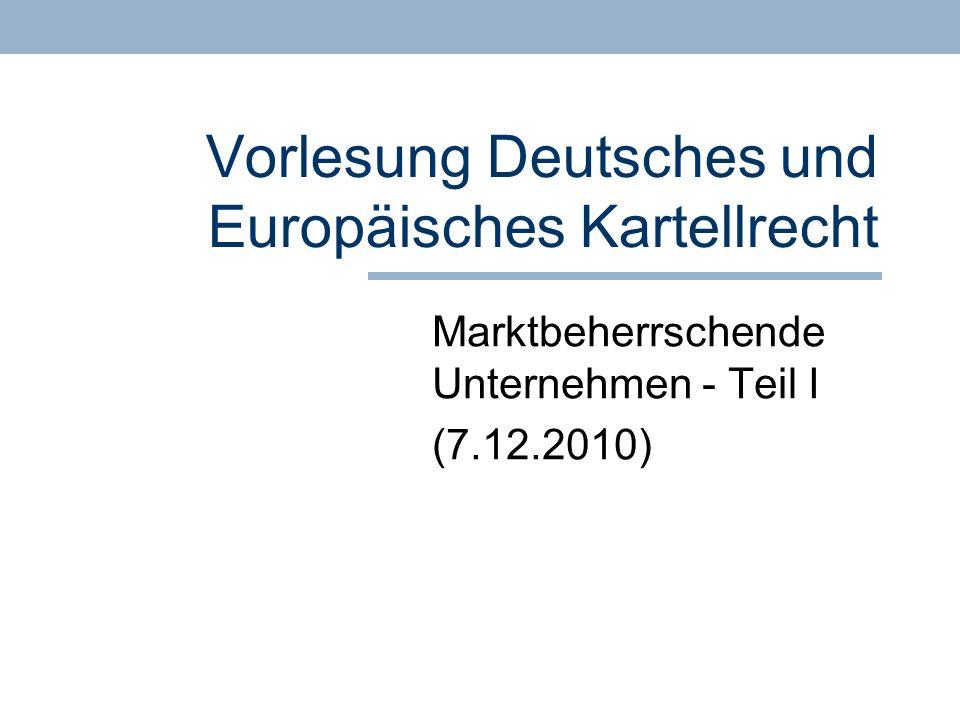 Vorlesung Deutsches und Europäisches Kartellrecht