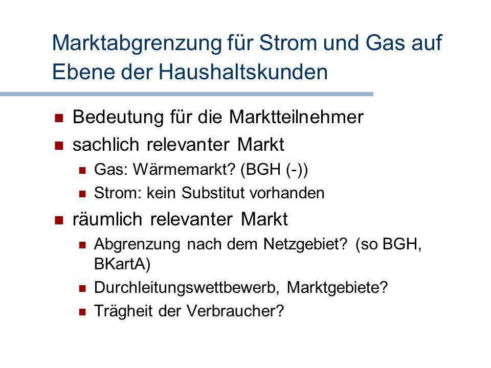 Marktabgrenzung für Strom und Gas auf Ebene der Haushaltskunden