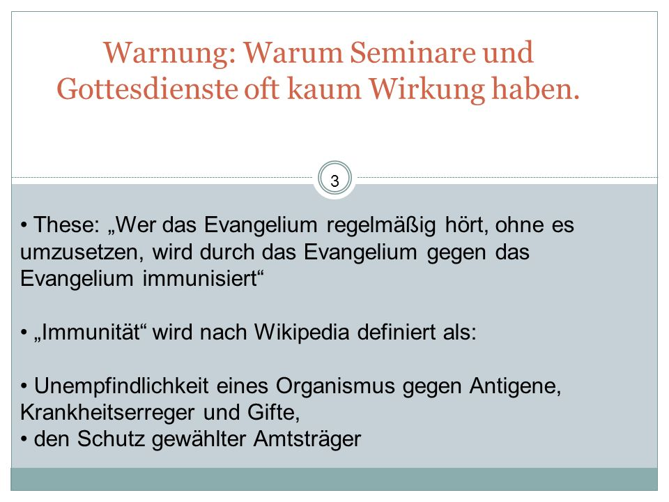 Warnung: Warum Seminare und Gottesdienste oft kaum Wirkung haben.