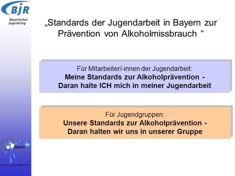 """""""Standards der Jugendarbeit in Bayern zur Prävention von Alkoholmissbrauch"""