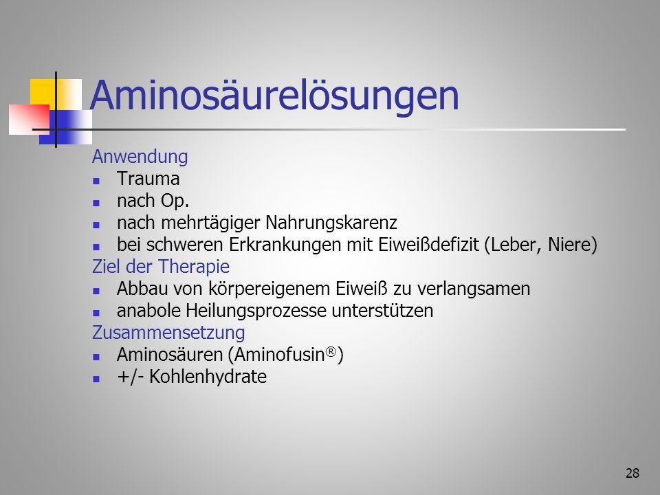 Aminosäurelösungen Anwendung Trauma nach Op.
