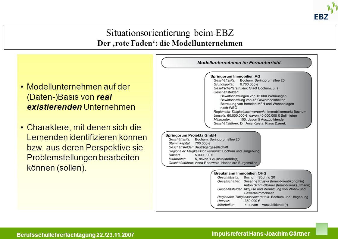 Situationsorientierung beim EBZ Der 'rote Faden': die Modellunternehmen
