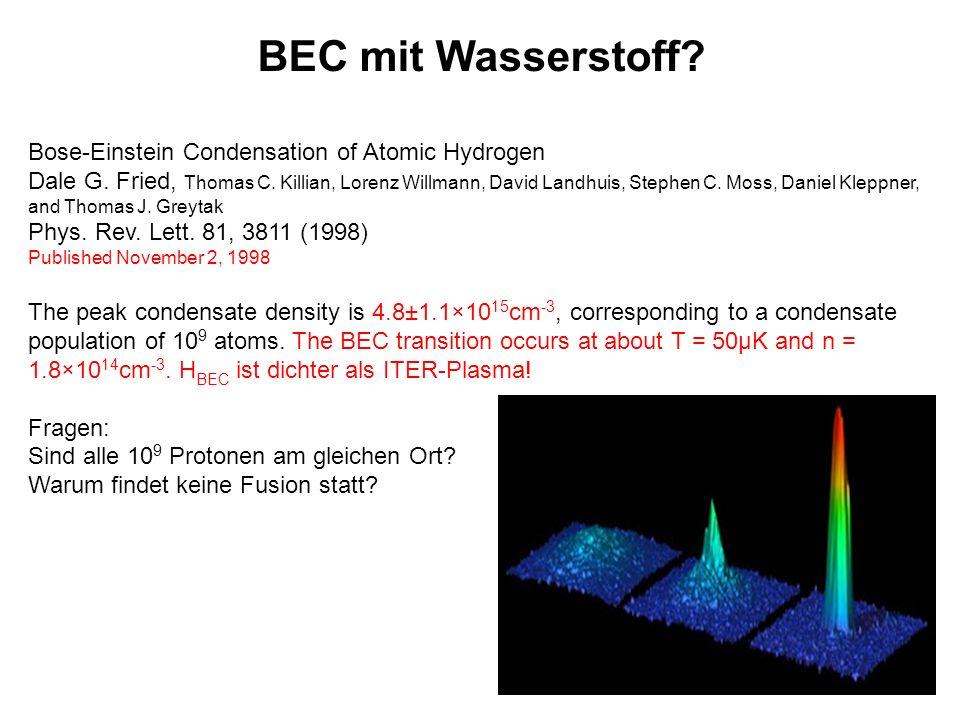 BEC mit Wasserstoff Bose-Einstein Condensation of Atomic Hydrogen