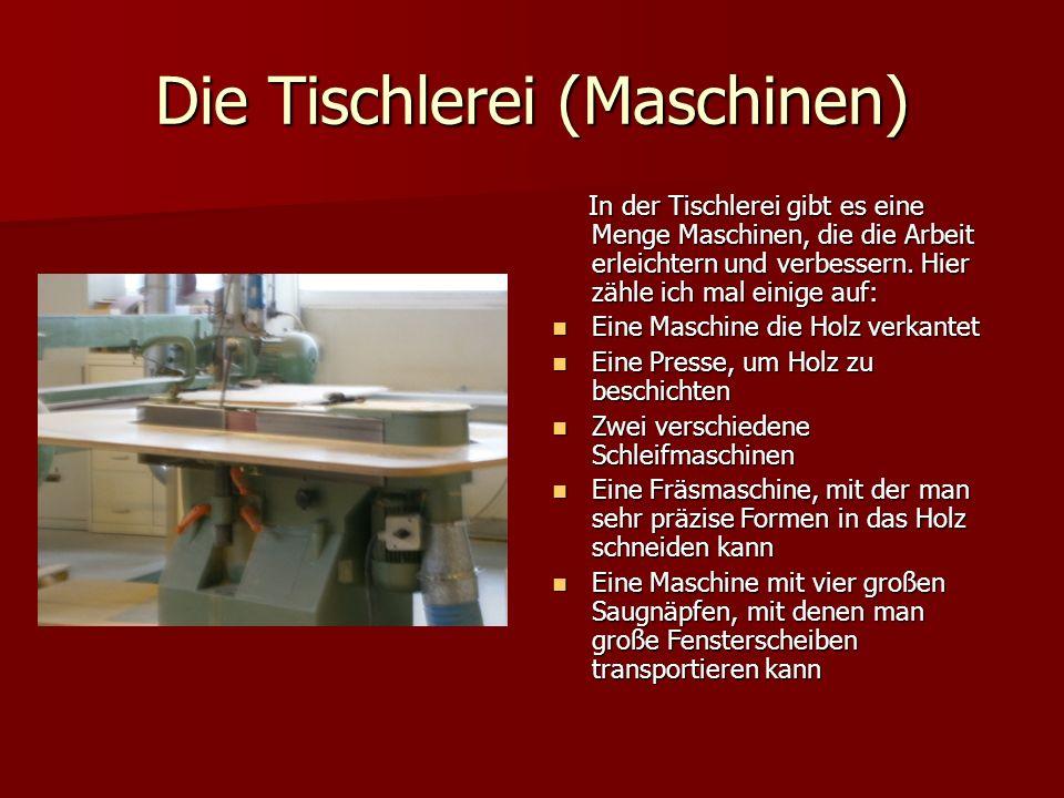 Die Tischlerei (Maschinen)