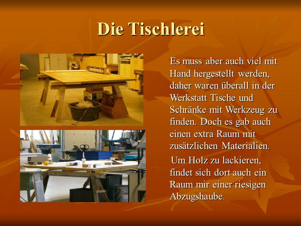 Die Tischlerei