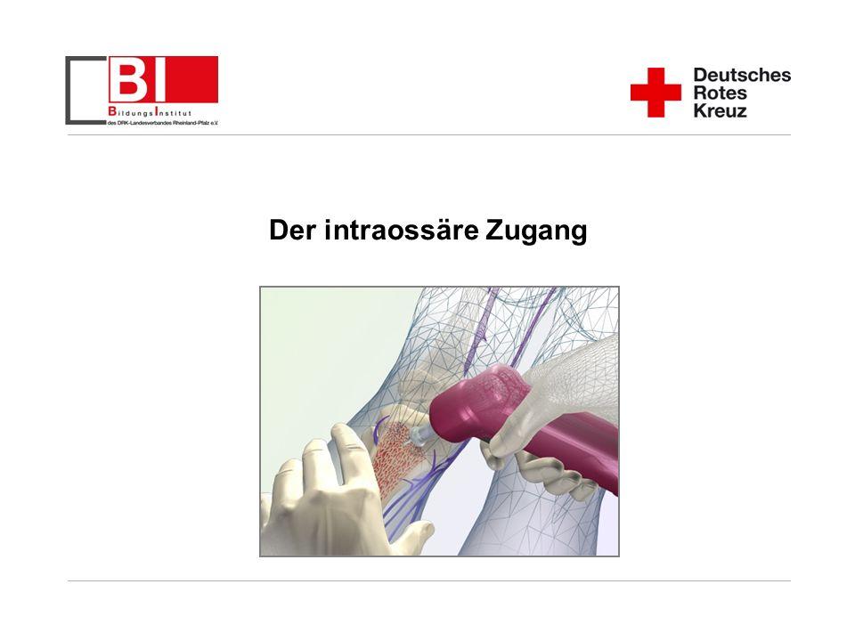 Der intraossäre Zugang