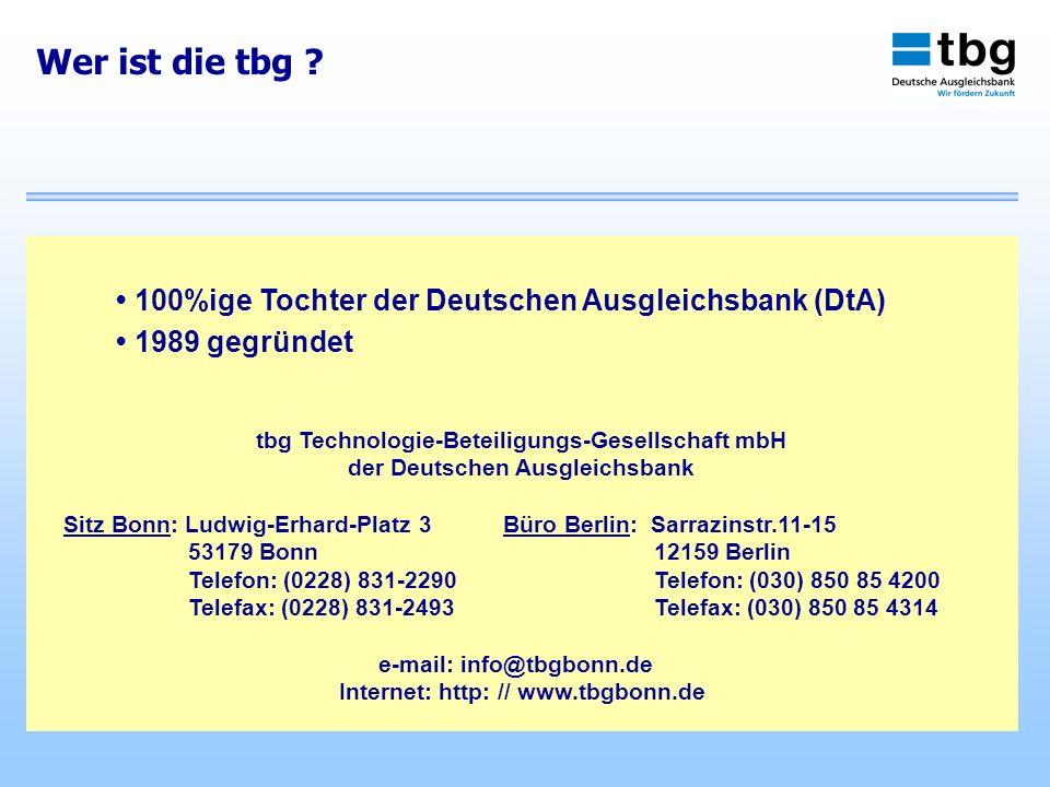 Wer ist die tbg • 100%ige Tochter der Deutschen Ausgleichsbank (DtA)