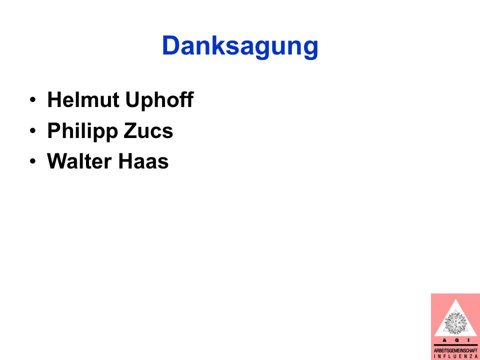Danksagung Helmut Uphoff Philipp Zucs Walter Haas